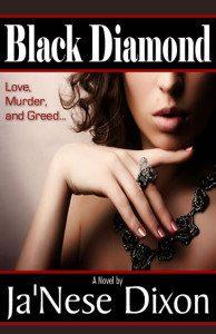 Black Diamond | Ja'Nese Dixon | Romantic Suspense Novel