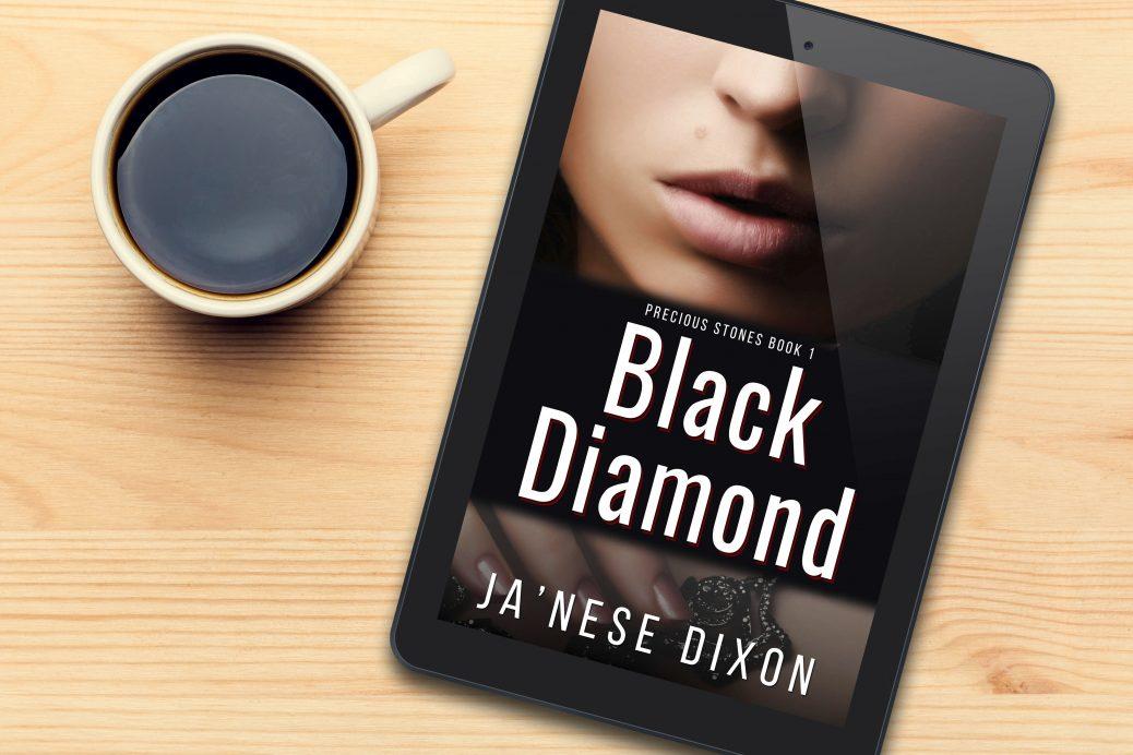Black Diamond | Romantic Suspense | Ja'Nese Dixon