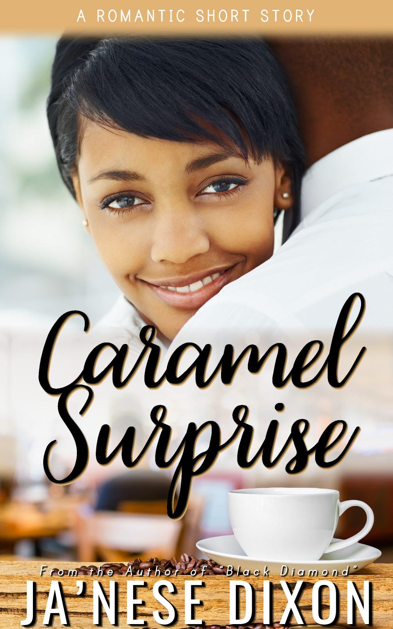 Caramel Surprise by JaNese Dixon