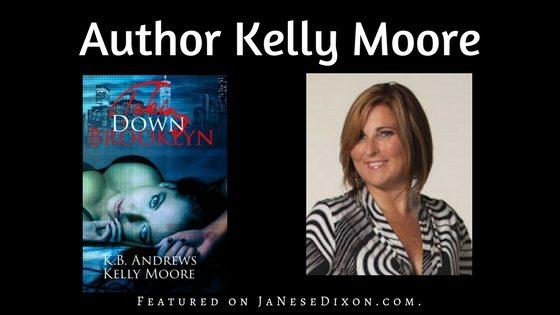 Author Kelly Moore | Author Feature | Ja'Nese Dixon