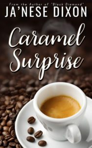 Caramel Surprise | Ja'Nese Dixon