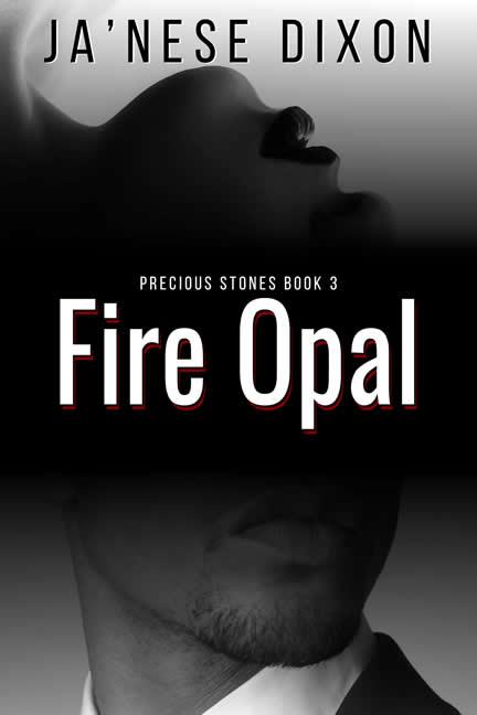 Fire Opal | Ja'Nese Dixon