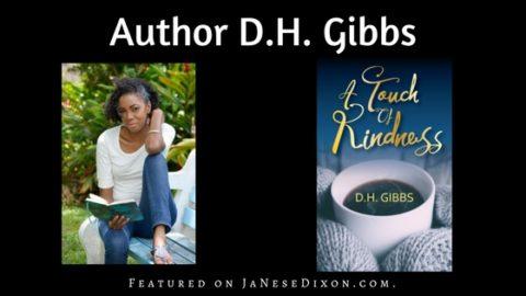 Author D.H. Gibbs | Author Feature | Ja'Nese Dixon