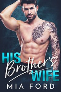 His Brothers' Wife | Mia Ford | Ja'Nese Dixon