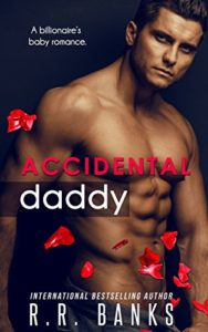 Accidental Daddy | R.R. Banks | Ja'Nese Dixon
