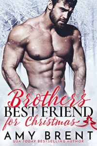 Brothers Best Friend for Christmas | Amy Brent | Ja'Nese Dixon