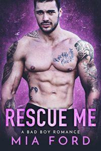 Rescue Me | Mia Ford | Ja'Nese Dixon
