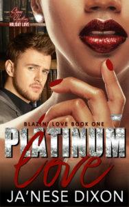 Platinum Love   Ja'Nese Dixon