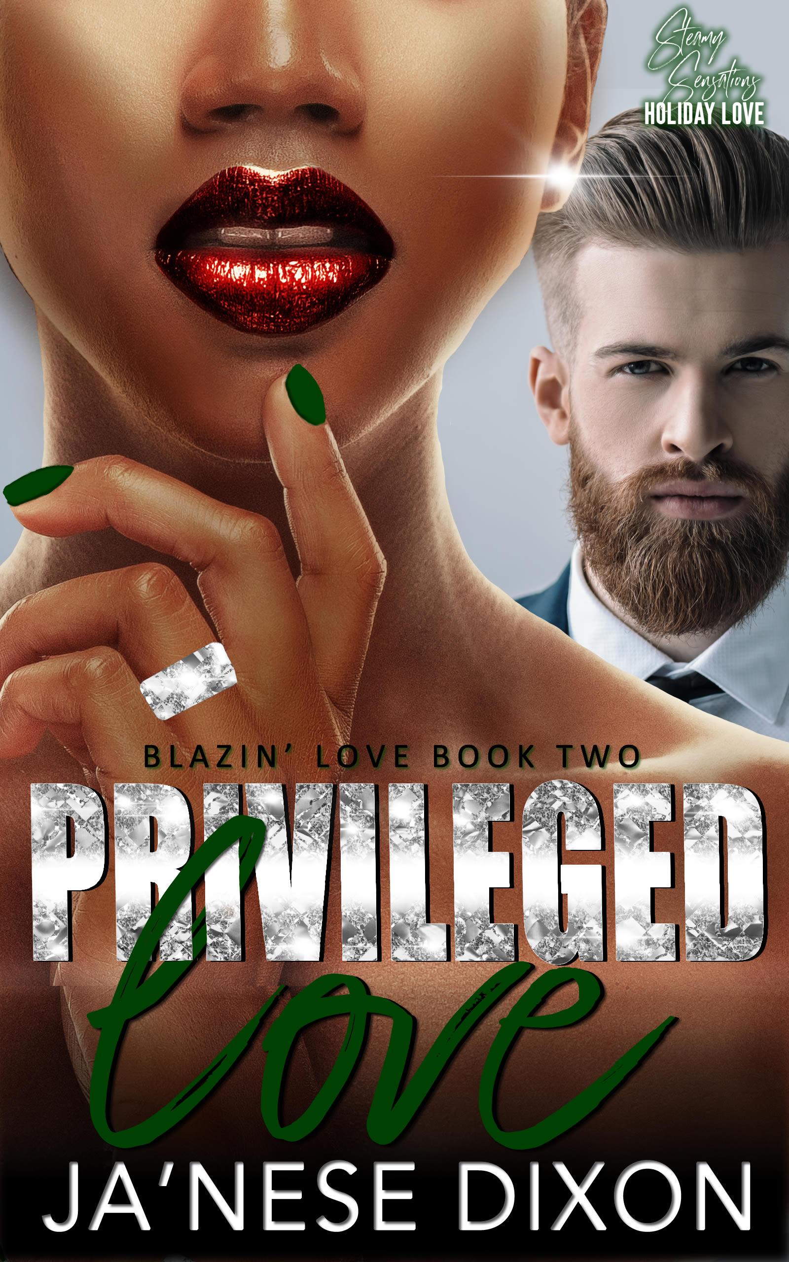 Privileged Love | Ja'Nese Dixon