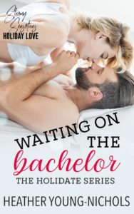 Waiting on the Bachelor by Heather Young-Nichols | Ja'Nese Dixon
